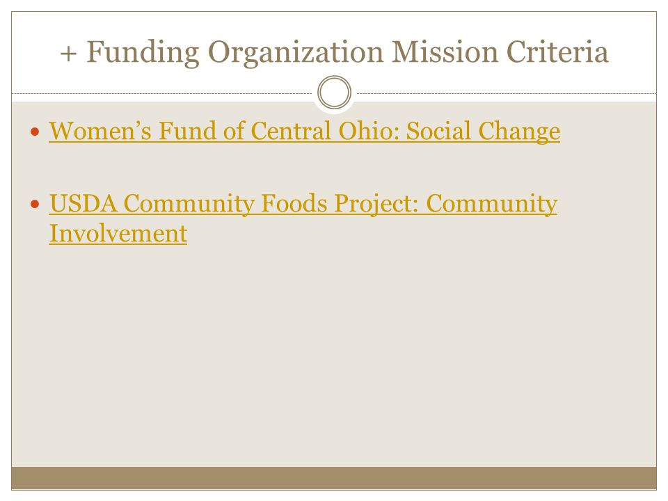 + Funding Organization Mission Criteria