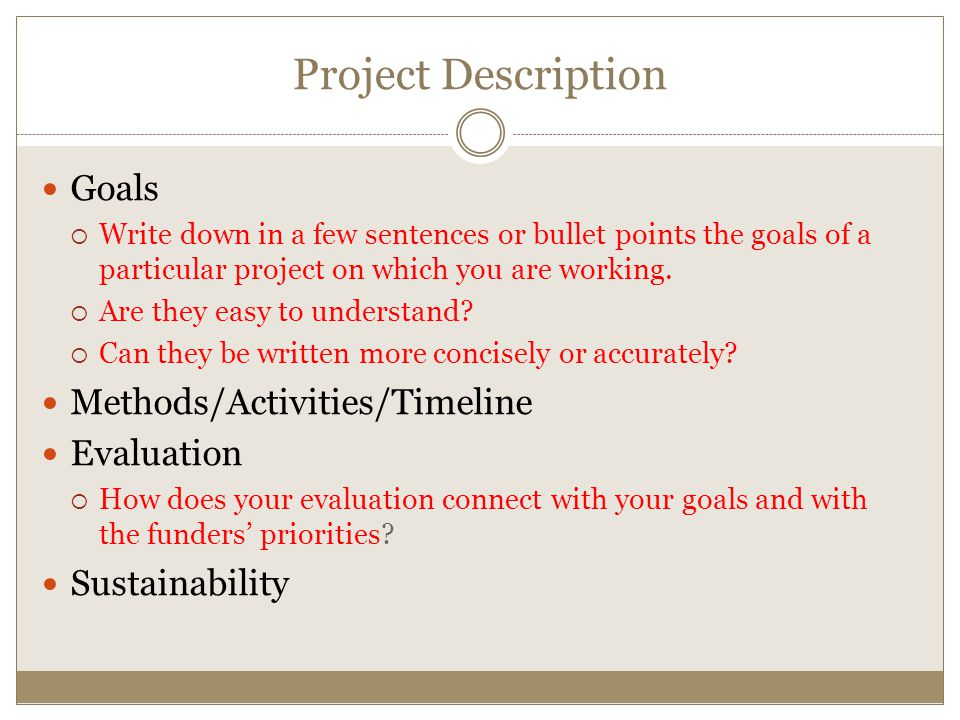 Project Description Goals Methods/Activities/Timeline Evaluation