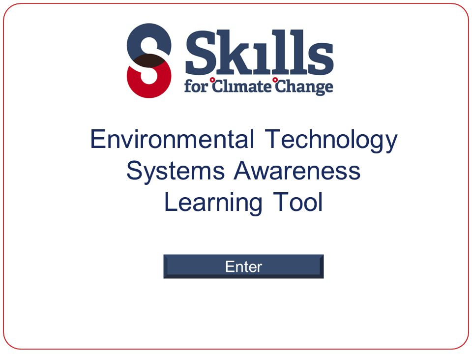 Environmental Technology Systems Awareness Learning Tool