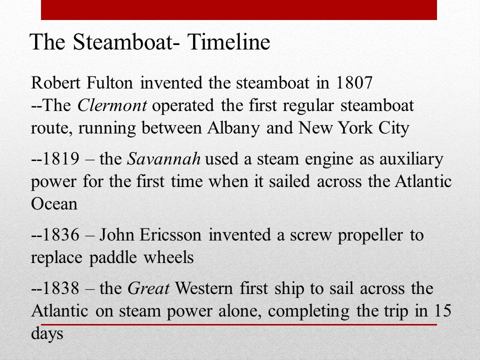 The Steamboat- Timeline