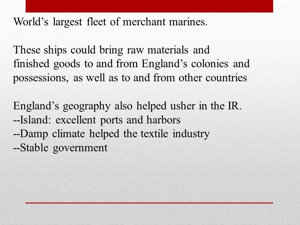 World's largest fleet of merchant marines.