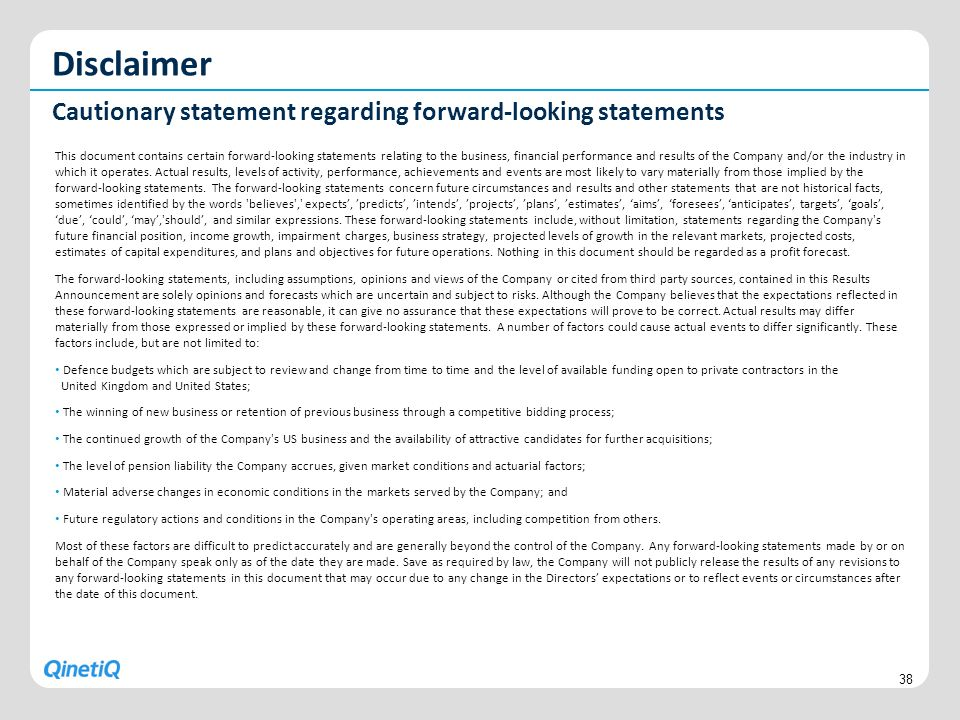 Disclaimer Cautionary statement regarding forward-looking statements