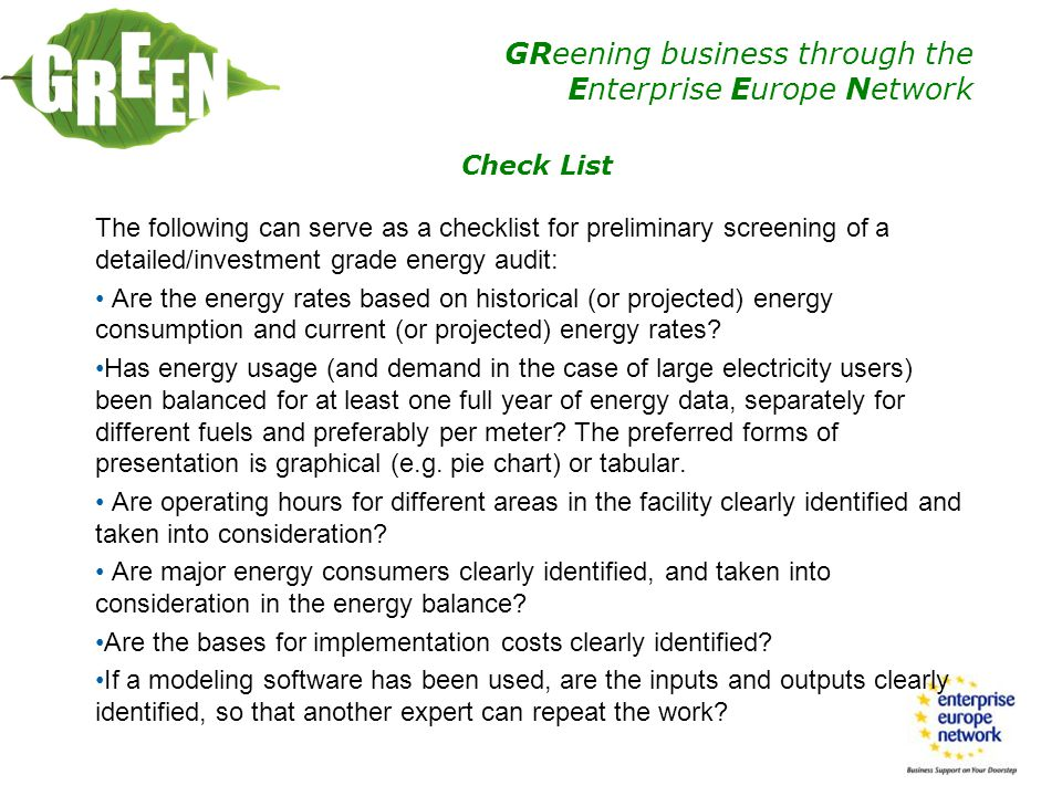 Check List The following can serve as a checklist for preliminary screening of a detailed/investment grade energy audit: