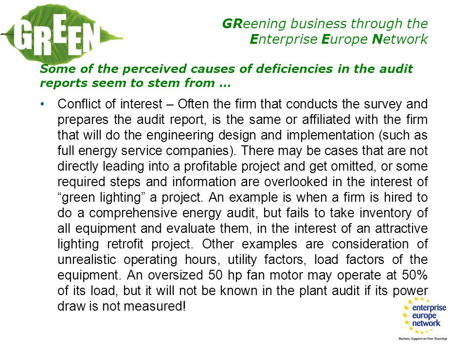 Some of the perceived causes of deficiencies in the audit reports seem to stem from …