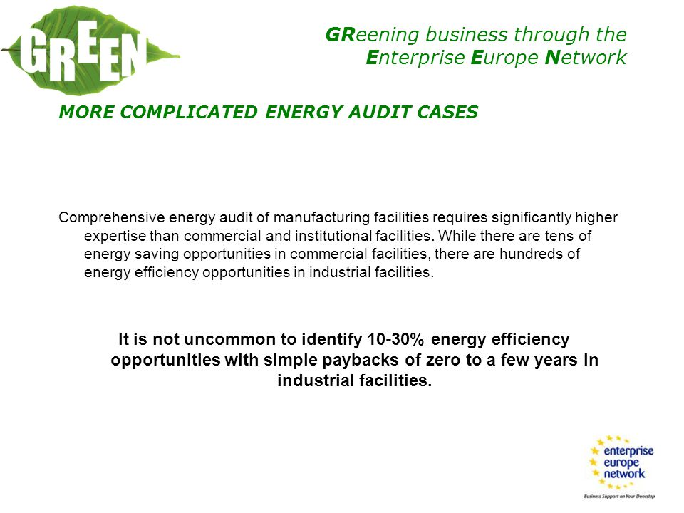 MORE COMPLICATED ENERGY AUDIT CASES