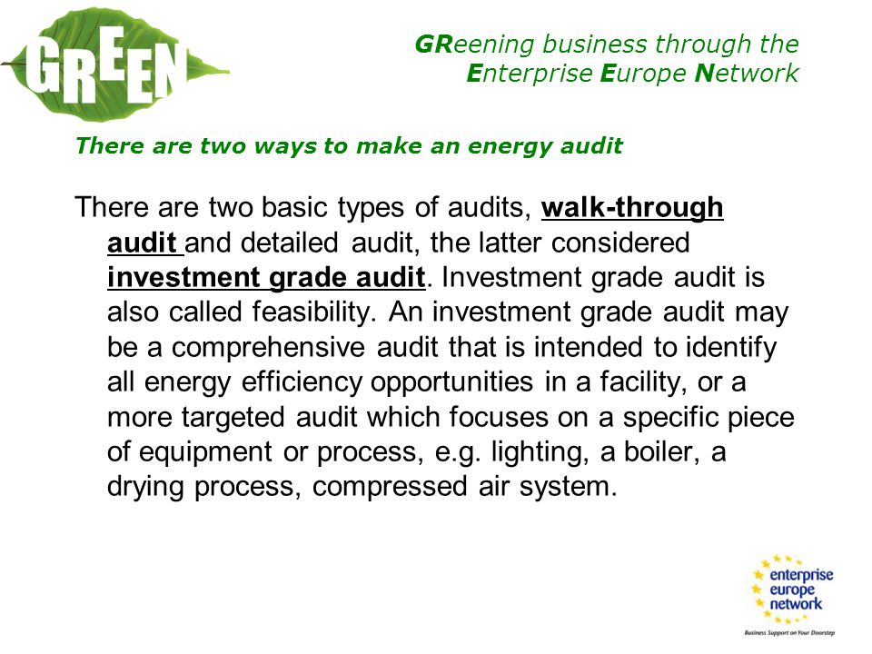 There are two ways to make an energy audit