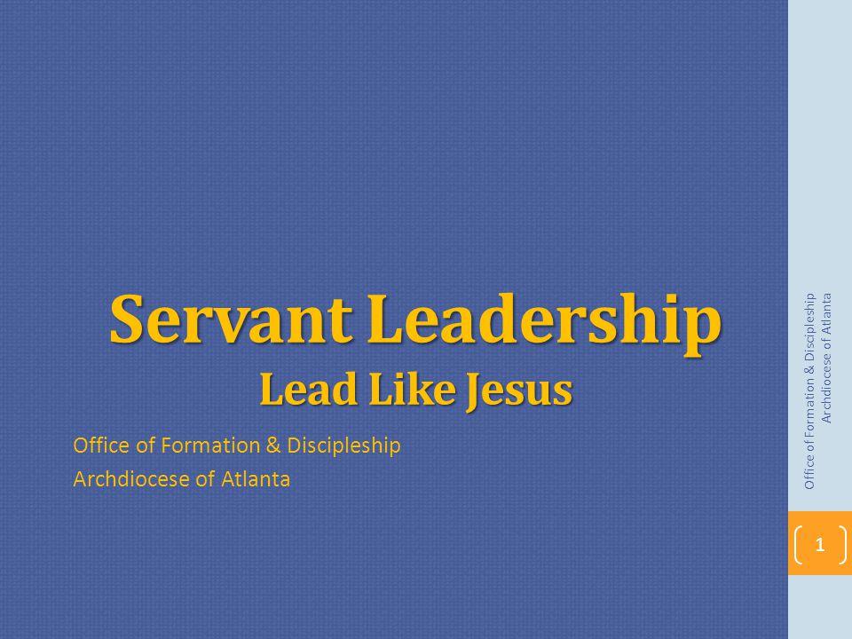 Servant Leadership Lead Like Jesus