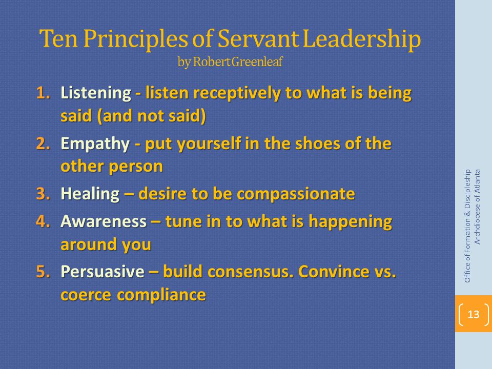 Ten Principles of Servant Leadership by Robert Greenleaf