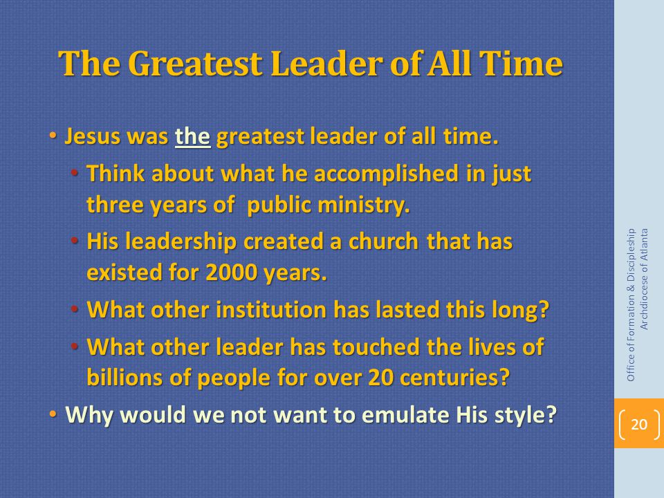 The Greatest Leader of All Time
