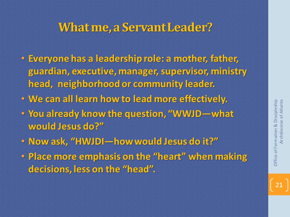 What me, a Servant Leader