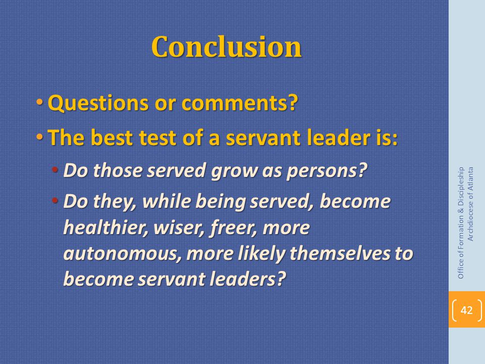 Conclusion Questions or comments