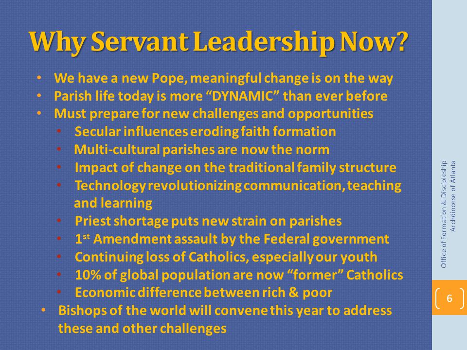 Why Servant Leadership Now