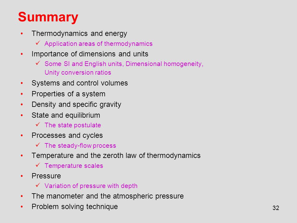 Summary Thermodynamics and energy Importance of dimensions and units
