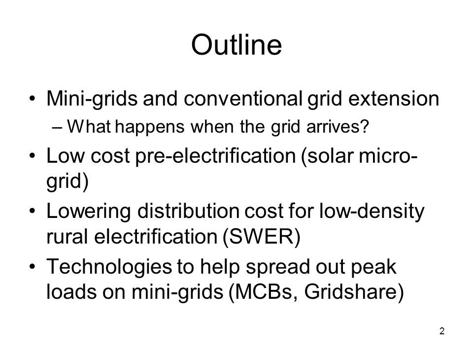 Outline Mini-grids and conventional grid extension