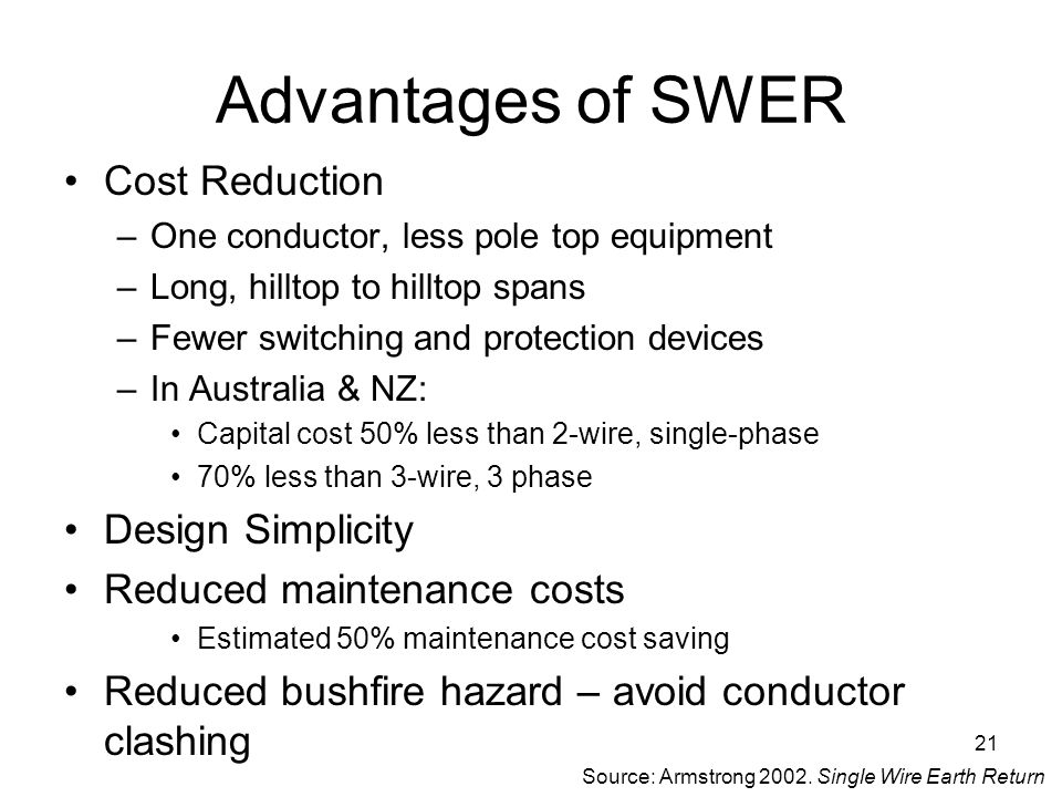 Source: Armstrong 2002. Single Wire Earth Return