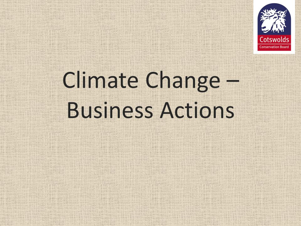 Climate Change – Business Actions