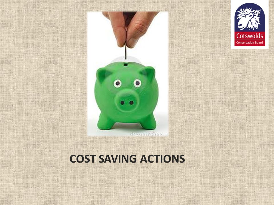 COST SAVING ACTIONS