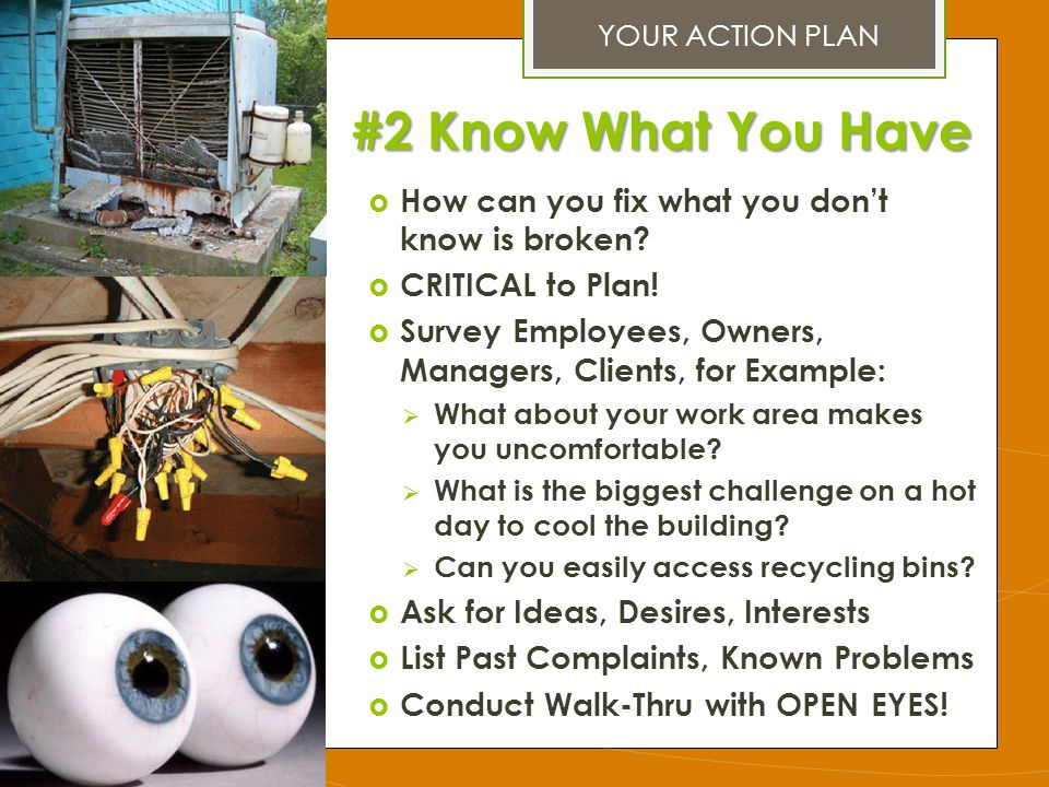 #2 Know What You Have How can you fix what you don't know is broken