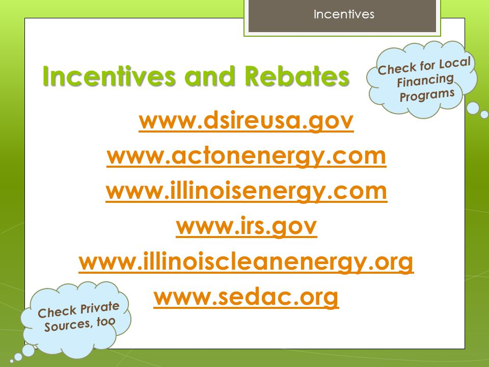 Incentives and Rebates