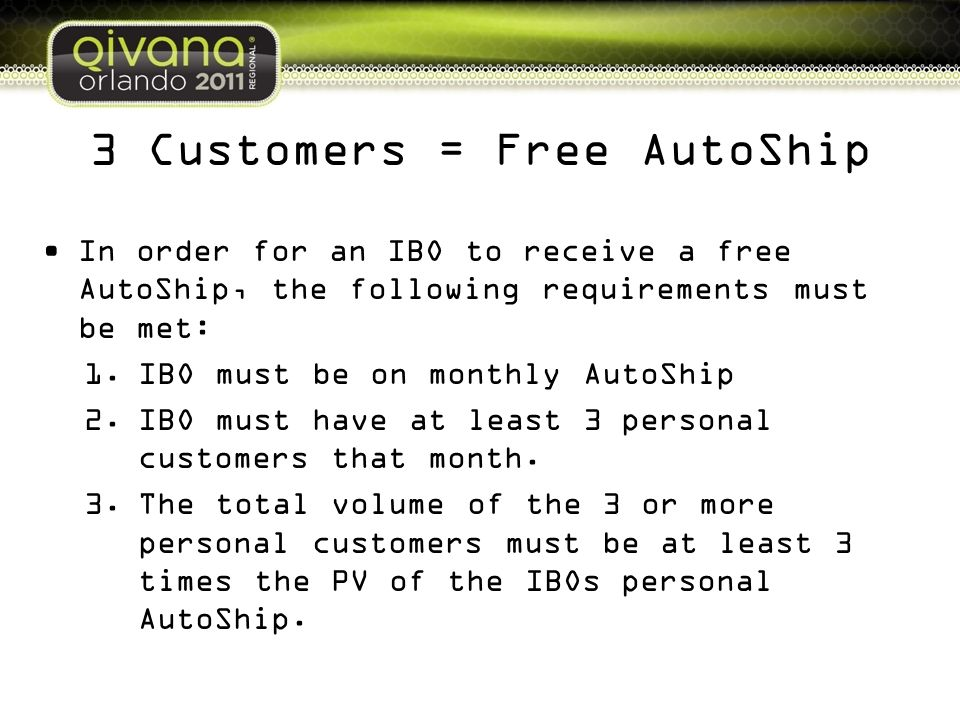3 Customers = Free AutoShip