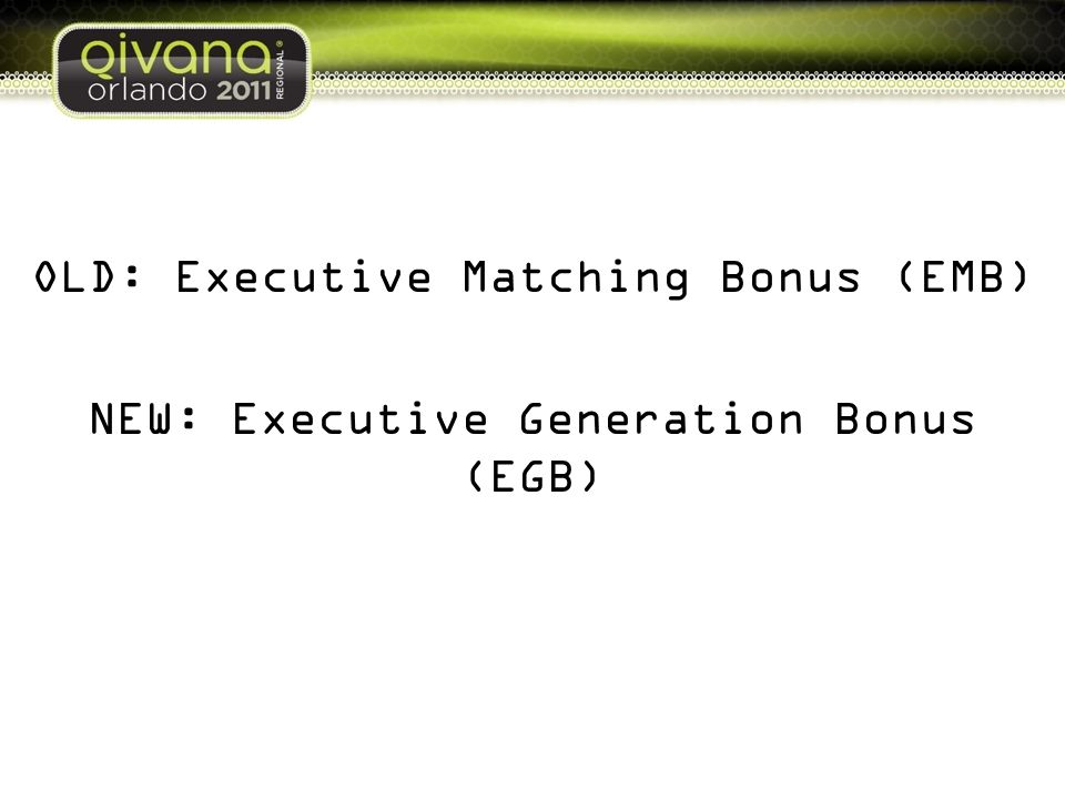OLD: Executive Matching Bonus (EMB)