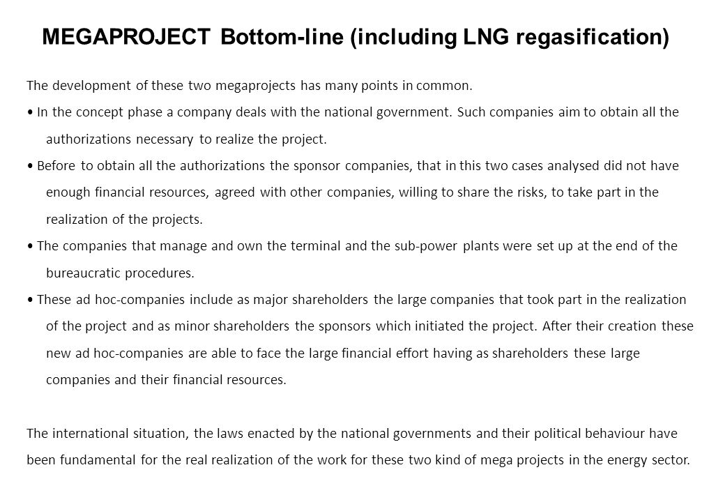 MEGAPROJECT Bottom-line (including LNG regasification)