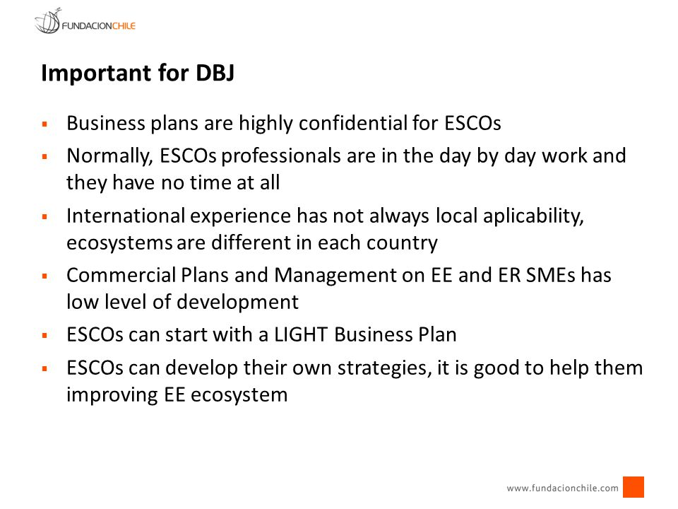 Important for DBJ Business plans are highly confidential for ESCOs