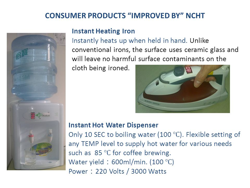 CONSUMER PRODUCTS IMPROVED BY NCHT