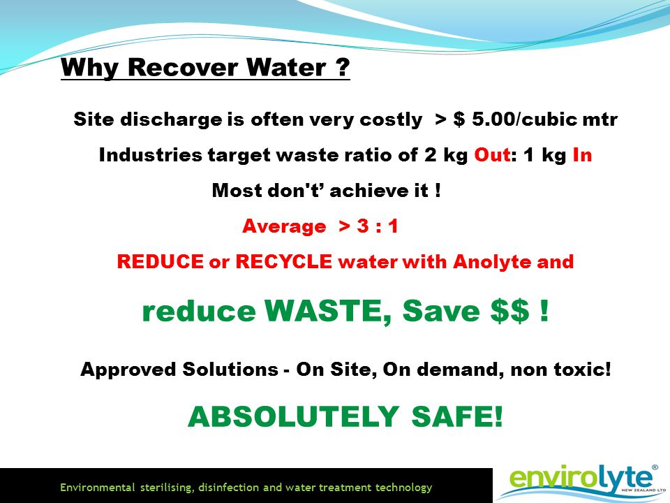 reduce WASTE, Save $$ ! ABSOLUTELY SAFE! Why Recover Water