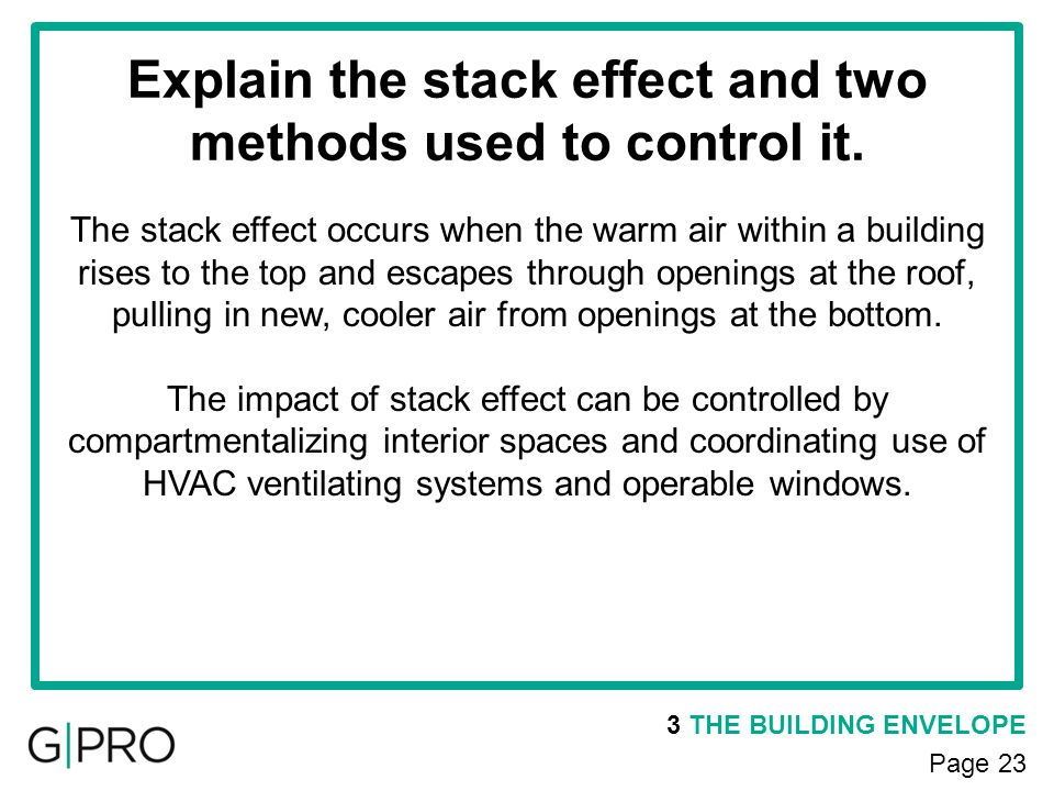 Explain the stack effect and two methods used to control it.