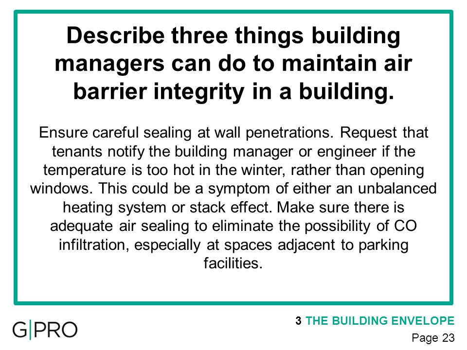 Describe three things building managers can do to maintain air barrier integrity in a building.