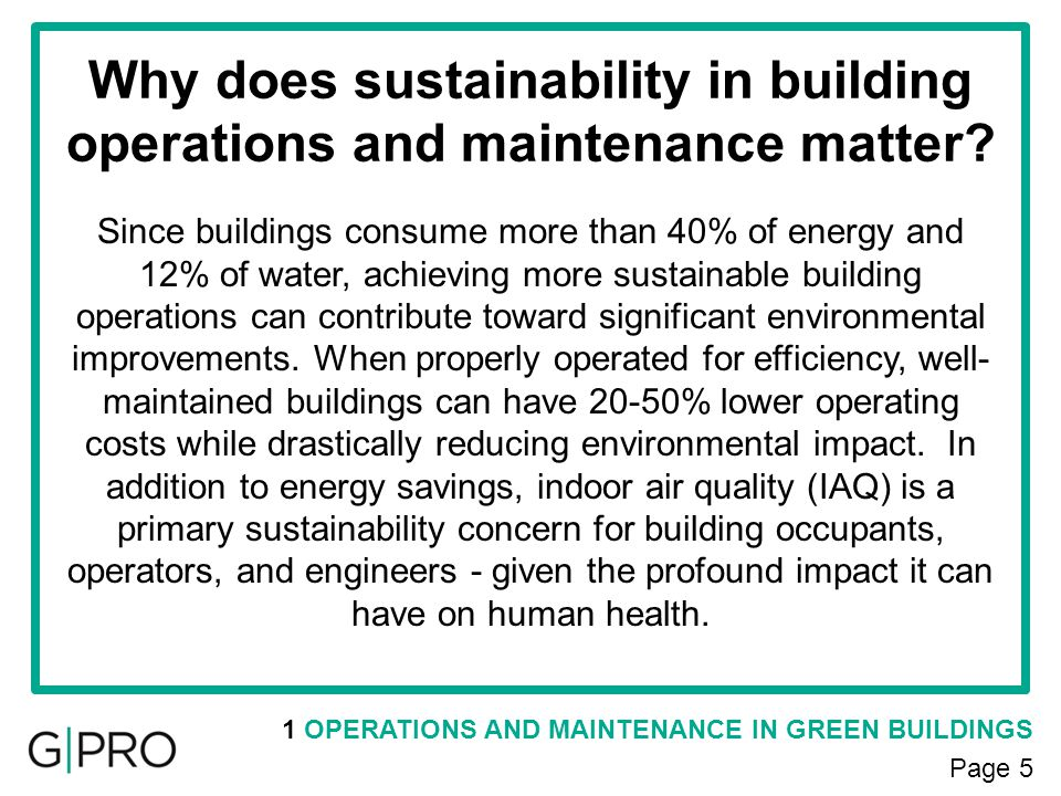 Why does sustainability in building operations and maintenance matter