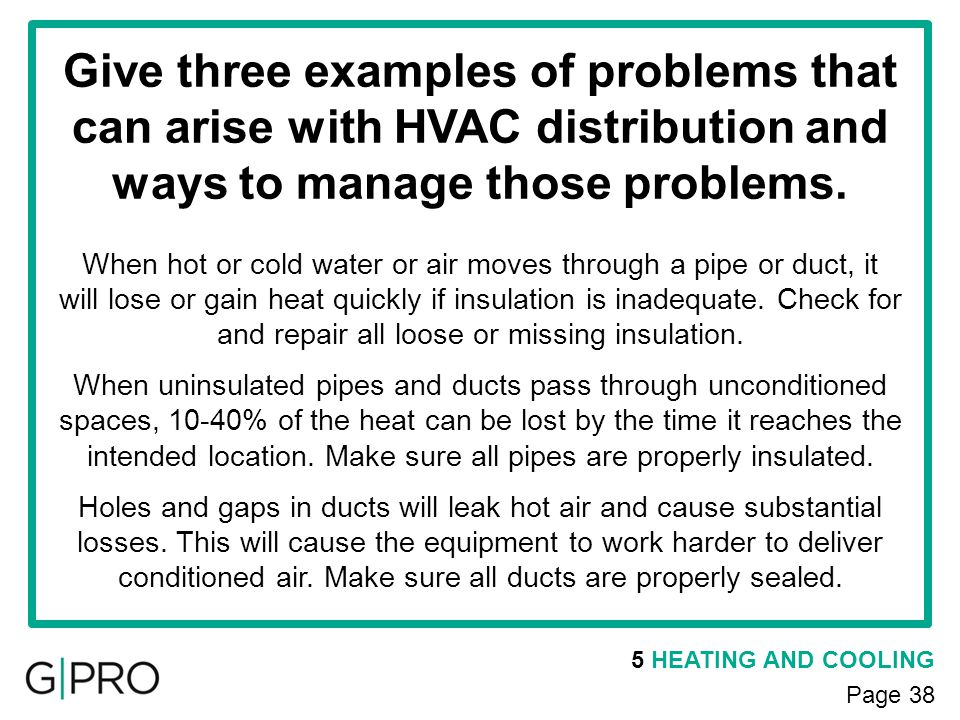 Give three examples of problems that can arise with HVAC distribution and ways to manage those problems.