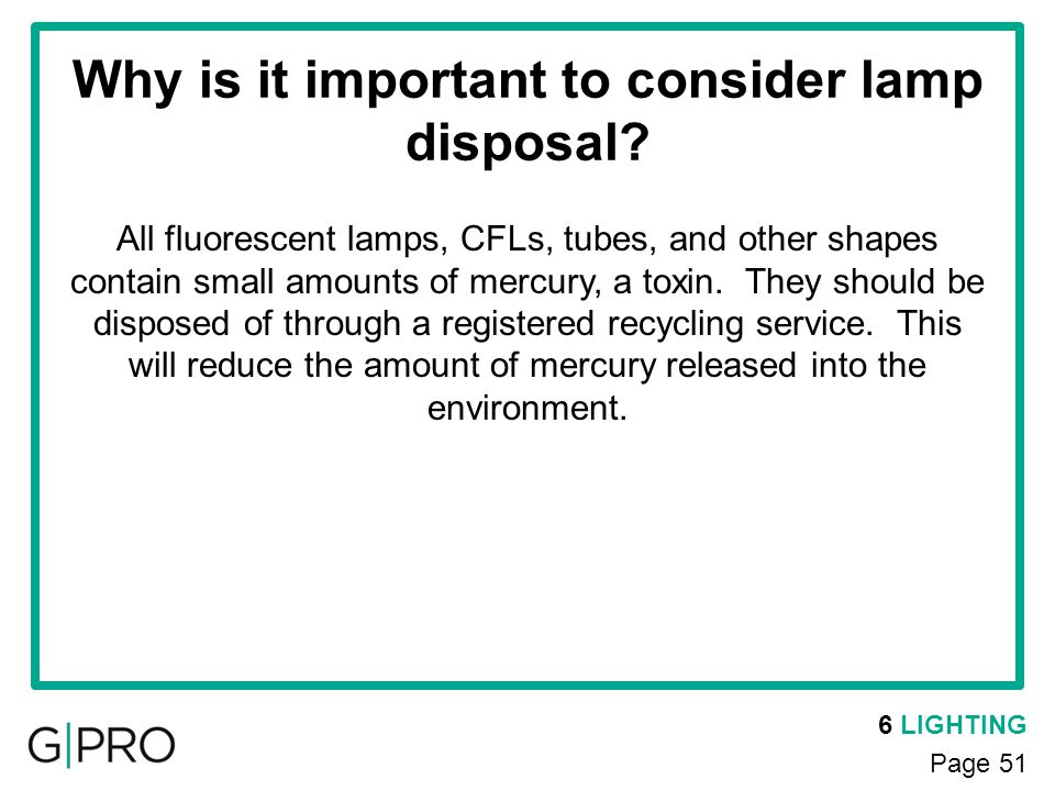 Why is it important to consider lamp disposal