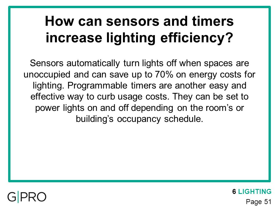 How can sensors and timers increase lighting efficiency