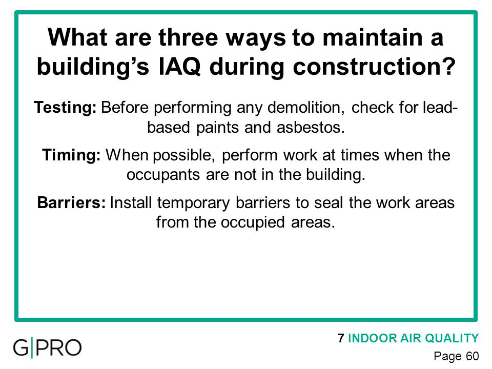 What are three ways to maintain a building's IAQ during construction