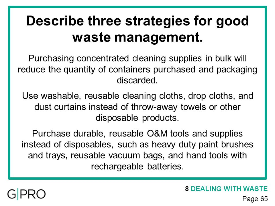 Describe three strategies for good waste management.