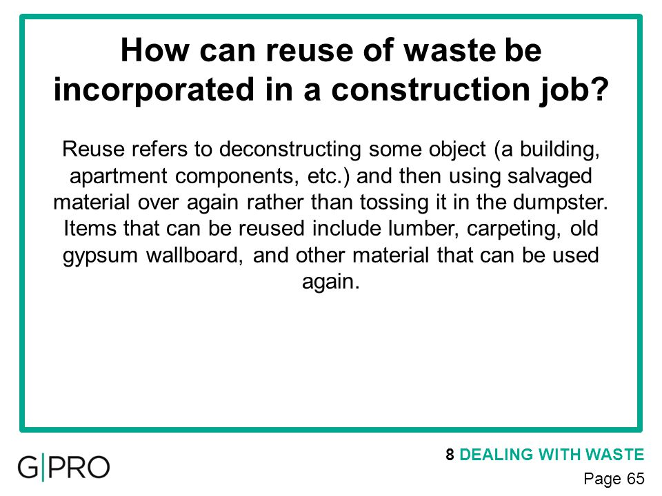 How can reuse of waste be incorporated in a construction job