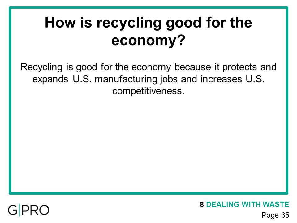 How is recycling good for the economy