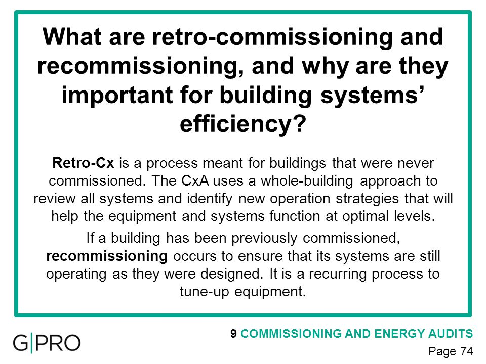 What are retro-commissioning and recommissioning, and why are they important for building systems' efficiency