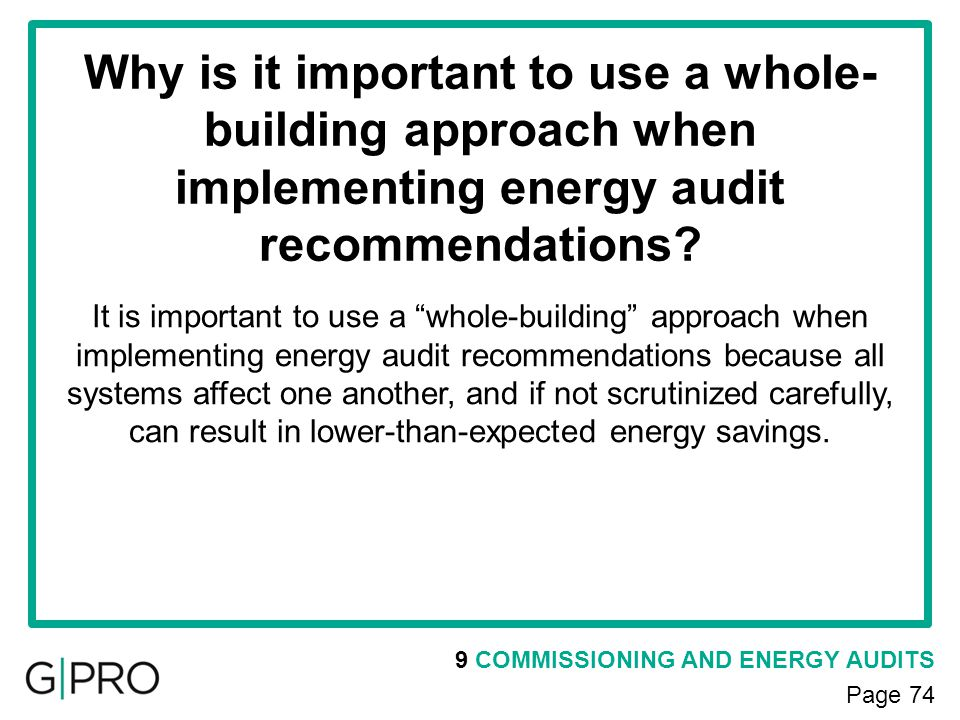 Why is it important to use a whole-building approach when implementing energy audit recommendations