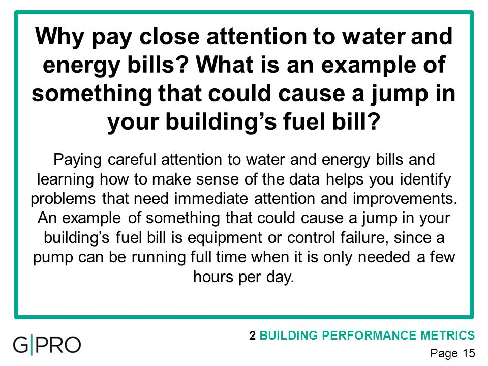 Why pay close attention to water and energy bills