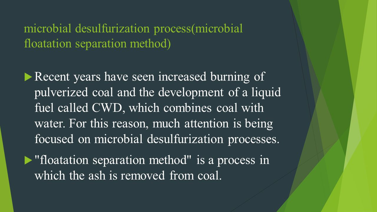 microbial desulfurization process(microbial floatation separation method)