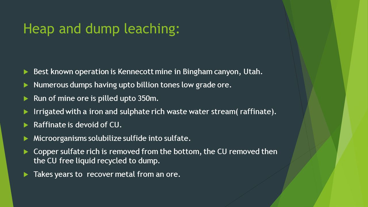 Heap and dump leaching: