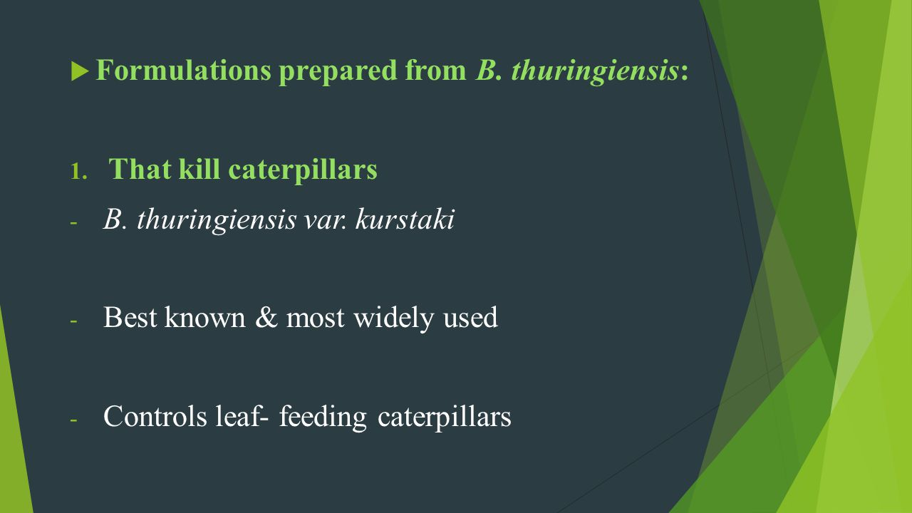Formulations prepared from B. thuringiensis: