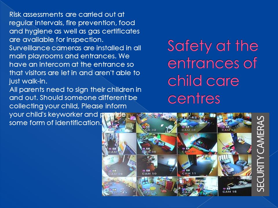 Safety at the entrances of child care centres
