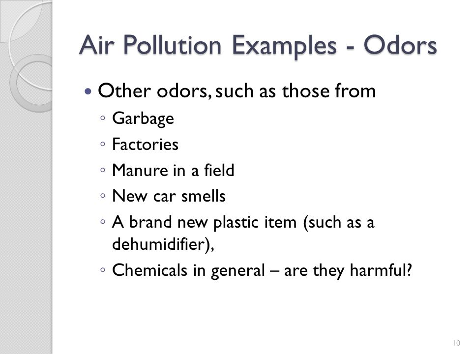 Air Pollution Examples - Odors