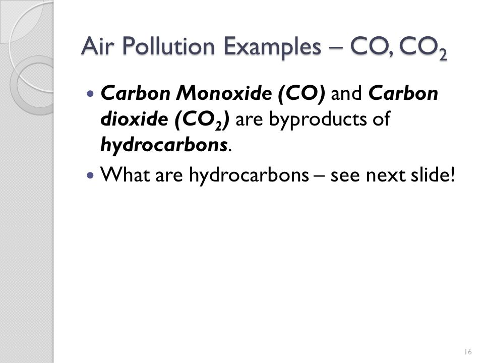 Air Pollution Examples – CO, CO2
