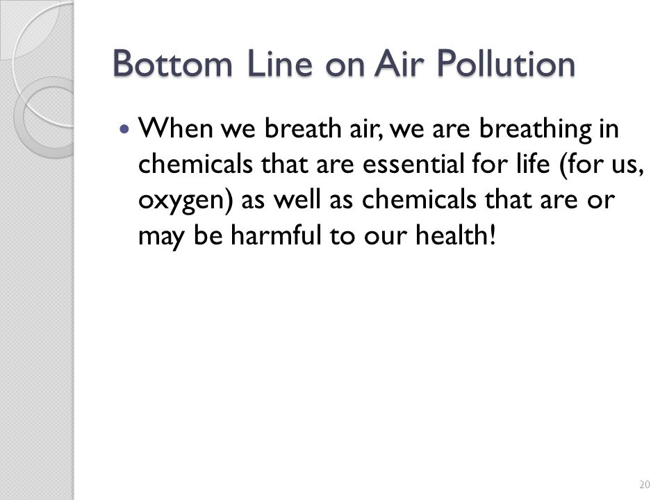 Bottom Line on Air Pollution