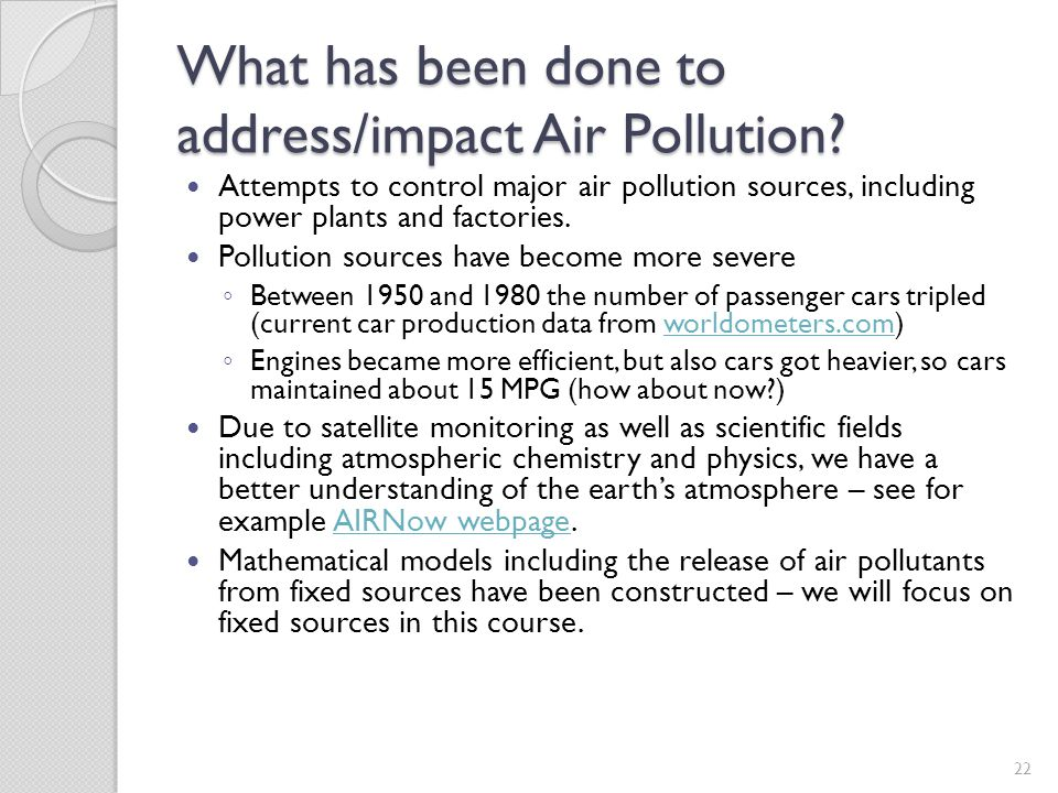 What has been done to address/impact Air Pollution